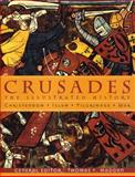 Crusades : The Illustrated History, Thomas F. Madden, 0472114638