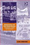 Globalization and Third World Women : Exploitation, Coping and Resistance, Lindio-Mcgovern, Ligaya and Wallimann, Isidor, 0754674630