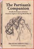 The Partisan's Companion, Paul J. Schmitt, 1581604637