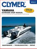 Yamaha Four-Stroke Outboards 75-225 Hp, 2000-2004, Clymer Publications Staff, 1599694638