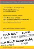 Der Listige Kaufmann / le Marchand Ruse, Johann Peter Hebel and Isabelle Schweitzer, 3943394638