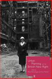 Urban Planning and the British New Right, , 0415154634