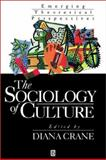 The Sociology of Culture : Emerging Theoretical Perspectives, , 1557864632