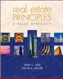 Real Estate Principles : A Value Approach, Ling, David C. and Archer, Wayne R., 0072824638