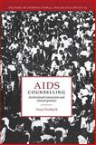 AIDS Counselling : Institutional Interaction and Clinical Practice, Peräkylä, Anssi, 0521454638
