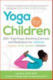 Yoga for Children, Lisa Flynn, 1440554633