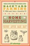 Backyard Farming - Home Harvesting, Kim Pezza, 1578264634