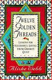 Twelve Golden Threads, Aliske Webb, 0060174633