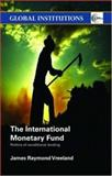 The International Monetary Fund 1st Edition