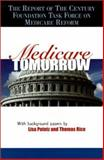 Medicare Tomorrow : Report of the Century Foundation Task Force on Medicare Reform, TCF, 0870784633