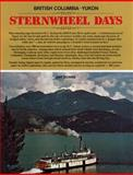 British Columbia-Yukon Sternwheel Days, Art Downs, 0919214630