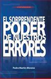 El Sorprendente Poder de Nuestros Errores, Martín-Moreno Pedro, 1491724633