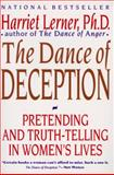 Dance of Deception, Harriet G. Lerner and Har Lerner, 0060924632