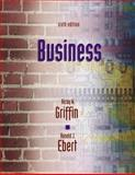 Business, Griffin, Ricky W. and Ebert, Ronald J., 0130904635