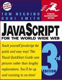 JavaScript for the World Wide Web, Negrino, Tom and Smith, Dori, 0201354632