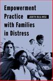 Empowerment Practice with Families in Distress, Wise, Judith Bula, 0231124635