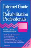 Internet Guide for Rehabilitation Professionals, Reed, Kathlyn L. and Cunningham, Sandra, 039755463X