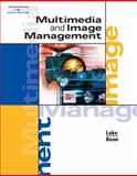 Multimedia and Image Management, Lake, Susan and Bean, Karen, 0538434635