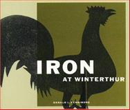 Iron at Winterthur, Fennimore, Donald L., 0912724633