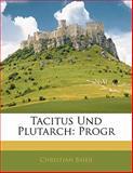Tacitus Und Plutarch: Progr, Christian Baier, 1141794632