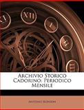Archivio Storico Cadorino, Antonio Ronzon, 1148964630