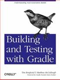 Building and Testing with Gradle, McCullough, Matthew and Sipe, Ken, 144930463X