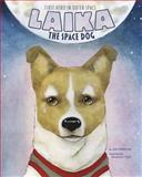 Laika the Space Dog, Jeni Wittrock, 1479554634