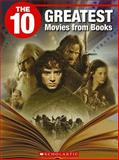 The 10 Best Movies from Books, Carol Drake, 1554484634