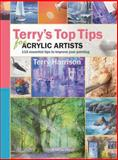 Terry's Top Tips for Acrylic Artists, Terry Harrison, 1844484637