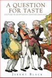 A Subject for Taste : Culture in Eighteenth-Century England, Black, Jeremy, 1852854634