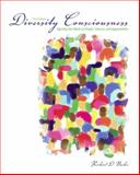 Diversity Consciousness : Opening Our Minds to People, Cultures, and Opportunities, Bucher, Richard D. and Bucher, Patricia L., 0135014638