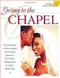 Going to the Chapel, Signature Bride Magazine Editors, 0399144633