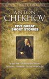 Five Great Short Stories, Anton Chekhov, 0486264637