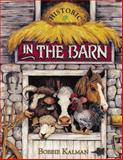 In the Barn, Bobbie Kalman, 0865054630