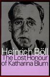 The Lost Honor of Katharina Blum, Böll, Heinrich, 1560004630