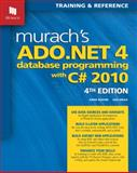 Murach's ADO. NET 4 Database Programming with C# 2010 4th Edition