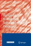 An Approach to Modelling Software Evolution Processes, Li, Tong, 3540794638