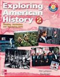 Exploring American History : Reading, Vocabulary, and Test-taking skills 2 (1800-Present) SB, LeFaivre, Phil and Decker, Flo, 0072854642