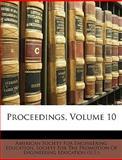 Proceedings, American Society for Engineering Educati, 1147614644