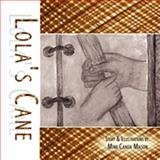Lola's Cane 9781438914640