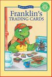 Franklin's Trading Cards, Paulette Bourgeois, 1553374649
