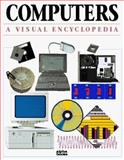 Computers : A Visual Encyclopedia, Kinkoph, Sherry, 1567614647