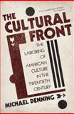 The Cultural Front, Michael Denning, 1844674649