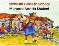 Mcheshi Goes to School, Carrie J. Williams, 9966884645