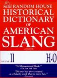 Historical Dictionary of American Slang, Jonathan E. Lighter, 067943464X