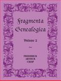 Fragmenta Genealogica, Frederick A. Crisp, 0788404644