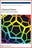 Chemistry History : Reviews of the Recent Literature, Roberts, G., 0854044647