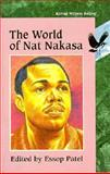 The World of Nat Nakasa, Patel, Essop and Nakasa, Nat, 0869754645