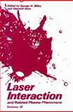 Laser Interaction and Related Plasma Phenomena : Volume10, , 1461364647