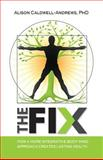 The Fix, Alison Caldwell-Andrews, 1493594648